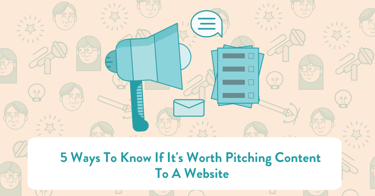 5 Ways To Know If It\'s Worth Pitching Content To A Website - Glaze ...